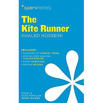 The Kite Runner by Khaled Hosseini by SparkNotes - 9781411470996 Book