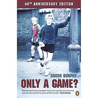 Seulement un jeu?: journal d'un joueur de football