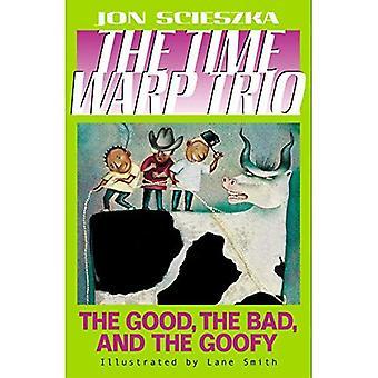 Hyvä, paha, ja typerä, (Time Warp Trio) R / I (Time Warp Trio (Puffin Paperback))