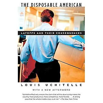 The Disposable American: Layoffs and Their Consequences (Vintage)