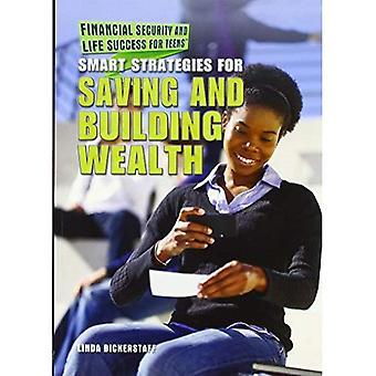 Slimme strategieën voor het opslaan en het opbouwen van rijkdom (financiële zekerheid en leven succes voor tieners)