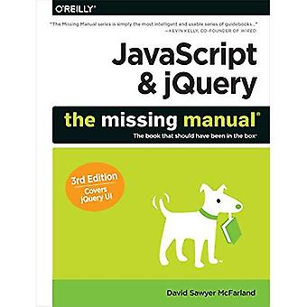 JavaScript & jQuery: The Missing Manual (fehlende Handbücher)