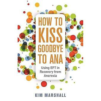 Come dire addio ad Ana
