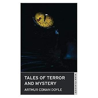 Tales of Terror and Mystery (Alma Classics)