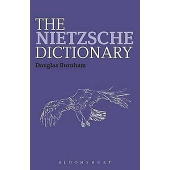 Le dictionnaire de Nietzsche par Burnham & Douglas