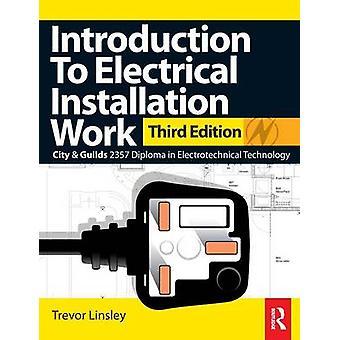 مقدمة لأعمال التركيب الكهربائية قبل Linsley & تريفور