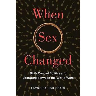 Kun Layne Parish Craig muutti seksiä