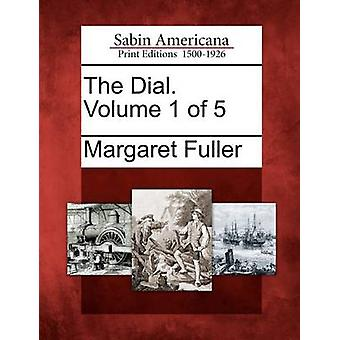 Il quadrante. Volume 1 di 5 di Fuller & Margaret