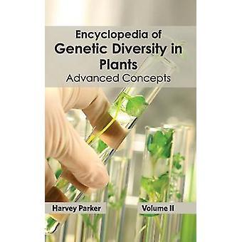 Enzyklopädie der genetischen Vielfalt in Pflanzen Band II fortschrittliche Konzepte von Parker & Harvey