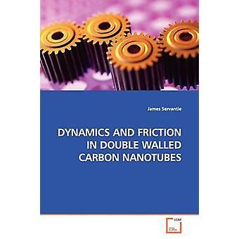DINAMICHE e attrito IN nanotubi di carbonio a parete doppia da Servantie & James