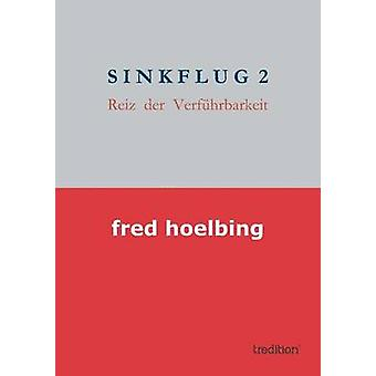 SINKFLUG  2 by hoelbing & fred