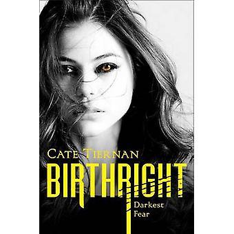 Darkest Fear by Cate Tiernan - 9781442482456 Book