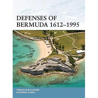 Defenses of Bermuda 1612-1995 by Terrance McGovern - 9781472825964 Bo