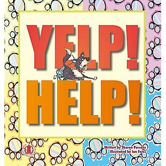 Yelp! Help! by Sharon Parsons - 9781776500192 Book