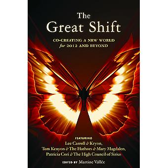 Great Shift-Redefining duality, 2012 and beyond 9781578634576