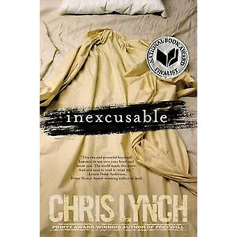 Inexcusable - 10th Anniversary Edition by Chris Lynch - 9781481432023