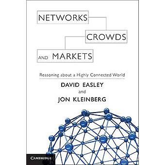 Networks Crowds and Markets von David Easley