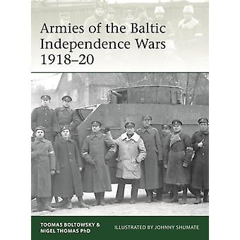 Armies of the Baltic Independence Wars 191820 by Nigel Thomas