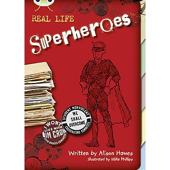 Bug Club NF Red KS2 B5B Superheroes by Alison Hawes