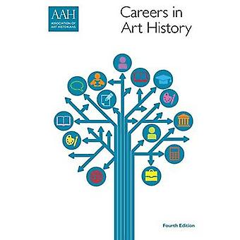 Careers in Art History by Association of Art Historians