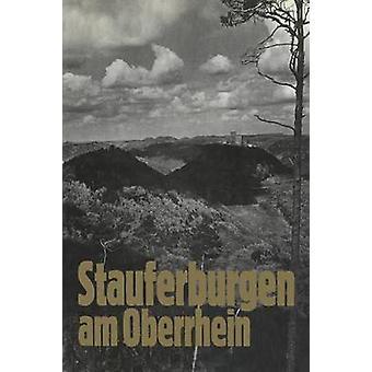 Stauferburgen Am Oberrhein by Hausser & Robert