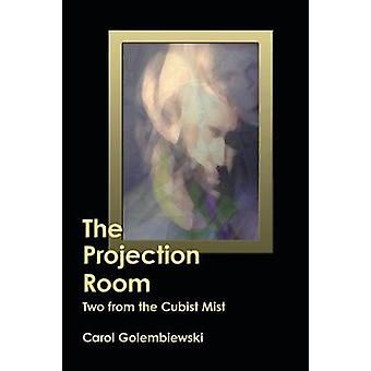 The Projection Room Two from the Cubist Mist by Golembiewski & Carol