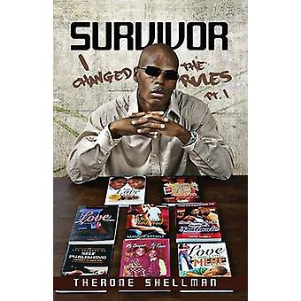 Survivor I Changed the Rules by Shellman & Therone