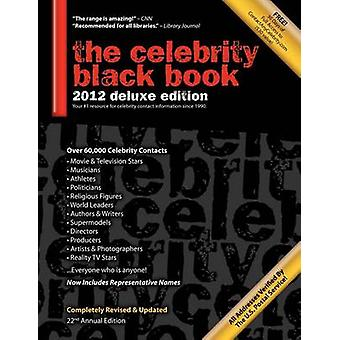 The Celebrity Black Book 2012 Over 60000 Accurate Celebrity Addresses for Autographs Charity Donations Signed Memorabilia Celebrity Endorsements Media Interviews and More by McAuley & Jordan
