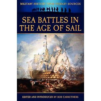 Sea Battles in the Age of Sail by Grant & James