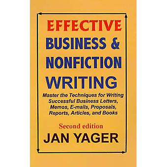 Effective Business  Nonfiction Writing by Yager & Jan