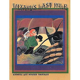 Wizards Last Rule