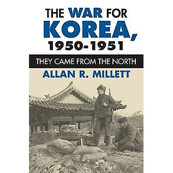 Krigen for Korea - 1950-1951 - De kom fra nord av Allan R. M