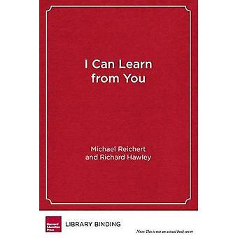 Je peux apprendre de vous - garçons tant qu'apprenants relationnelles par Michael Reichert