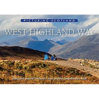 The West Highland Way - Picturing Scotland - Along and around Scotland'