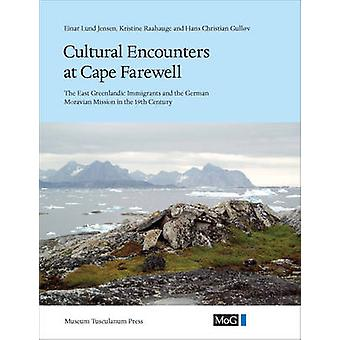 Cultural Encounters at Cape Farewell - East Greenland Immigrants and t