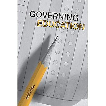 Governing Education (IPAC Series in Public Management & Governance)