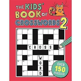 The Kids' Book of Crosswords 2 av Gareth Moore - 9781780554334 Bok