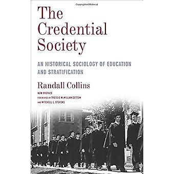 The Credential Society - An Historical Sociology of Education and Stra