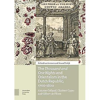 The Thousand and One Nights and Orientalism in the Dutch Republic - 1