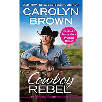 Cowboy Rebel (Forever Special Release) - Includes a Bonus Short Story