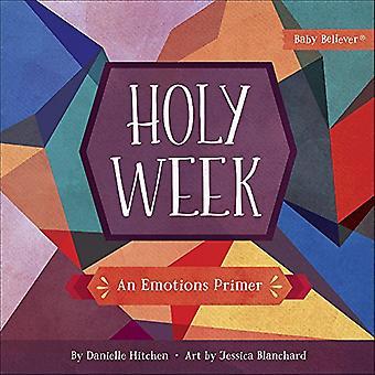 Semana Santa - An Emotions Primer de Danielle Hitchen - 9780736976961 Libro