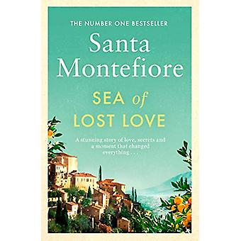 Sea of Lost Love by Santa Montefiore - 9781471187025 Book