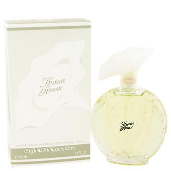 HISTOIRE D'AMOUR by Aubusson Eau De Toilette Spray 3.4 oz / 100 ml (Women)
