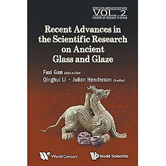 Ostatnie postępy w badaniach naukowych nad starożytnym szkłem i glazurą