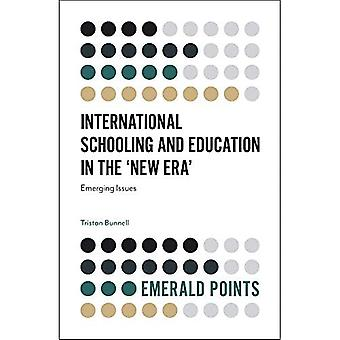 International Schooling and Education in the 'New Era': Emerging Issues (Emerald Points)