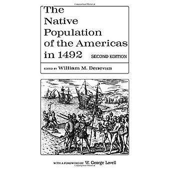 The Native Population of the Americas in 1492 by William M. Denevan -