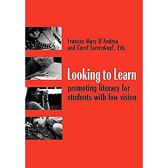 Looking to Learn - Promoting Literacy for Students with Low Vision by