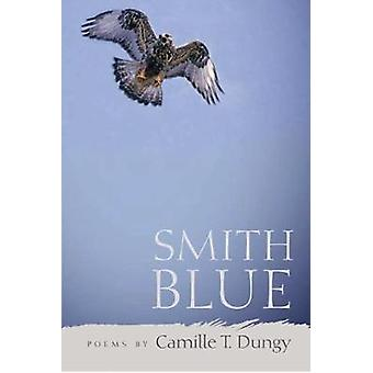Smith Blue by Camille Dungy