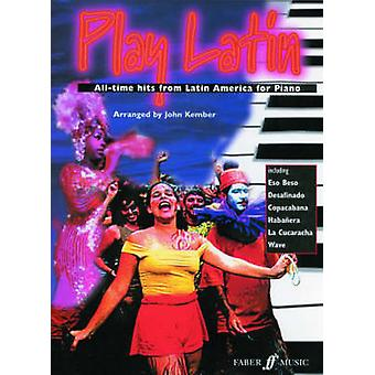 Play Latin Piano by By composer John Kember