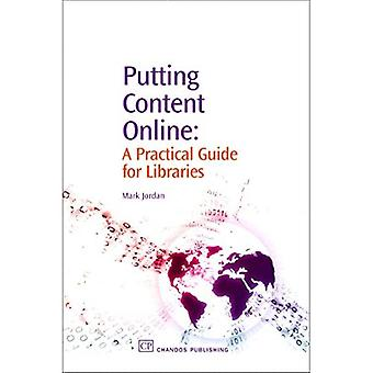 Putting Content Online: A Practical Guide for Libraries (Information Professional) (Chandos Information Professional Series)